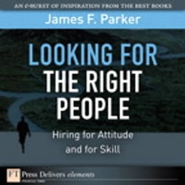 Book Looking for the Right People by James F. Parker