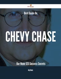 Best Guide On Chevy Chase- Bar None - 123 Success Secrets