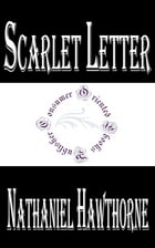 Scarlet Letter (Illustrated) by Nathaniel Hawthorne