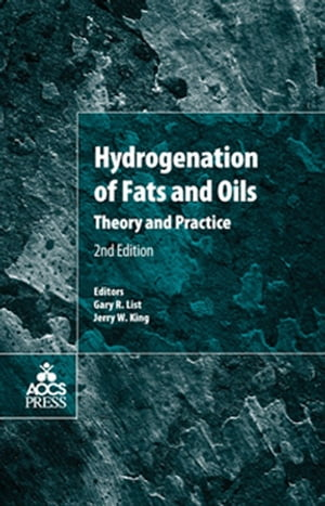 Hydrogenation of Fats and Oils Theory and Practice