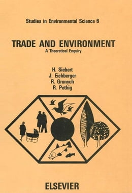 Book Trade and environment: A theoretical enquiry by Siebert, H.