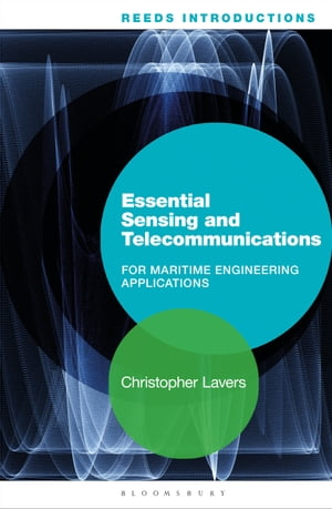Reeds Introductions: Essential Sensing and Telecommunications for Maritime Engineering Applications