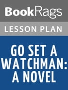 Go Set a Watchman Lesson Plans by BookRags
