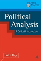 Political Analysis: A Critical Introduction