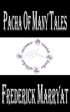 Pacha of Many Tales by Frederick Marryat