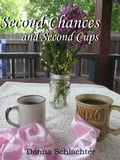 Second Chances and Second Cups 46d00a0e-350a-4709-b1c4-8702e475cbc8