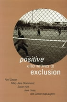 Positive Alternatives to Exclusion