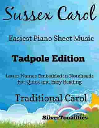 Sussex Carol Easiest Piano Sheet Music Tadpole Edition