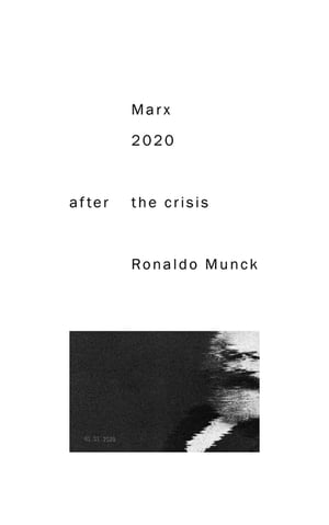 Marx 2020: After the Crisis