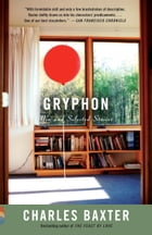 Gryphon: New and Selected Stories
