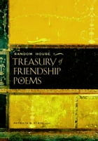 Random House Treasury of Friendship Poems by Patricia S. Klein