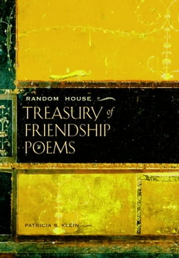 Book Random House Treasury of Friendship Poems by Patricia S. Klein