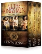 All the King's Men Box Set 1: Books 1-3 by Donya Lynne