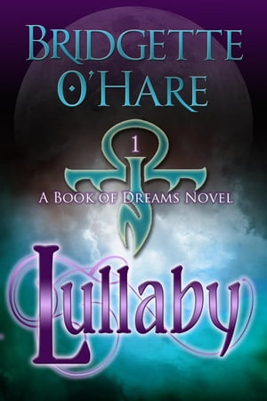 Lullaby Book of Dreams,  #1