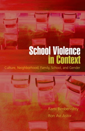 School Violence in Context Culture,  Neighborhood,  Family,  School,  and Gender