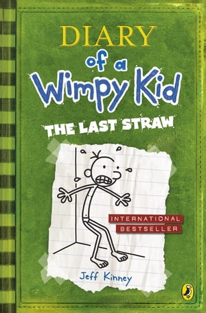 The last straw diary of a wimpy kid book 3 whsmith the last straw diary of a wimpy kid book 3 solutioingenieria Choice Image