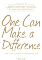 One Can Make a Difference: Original stories by the Dali Lama, Paul McCartney, Willie Nelson, Dennis…