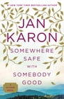 Somewhere Safe with Somebody Good Cover Image