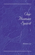 Our Human Spirit by Witness Lee