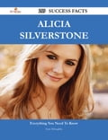 Alicia Silverstone 219 Success Facts - Everything you need to know about Alicia Silverstone