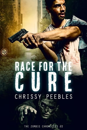 The Zombie Chronicles - Book 2 - Race for the Cure The Zombie Chronicles,  #2