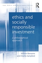 Ethics and Socially Responsible Investment: A Philosophical Approach