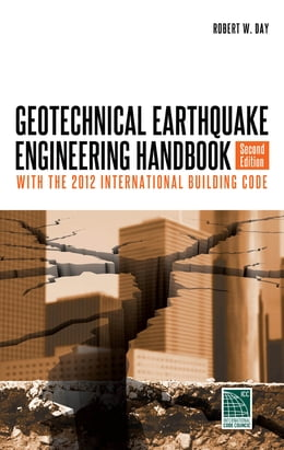 Book Geotechnical Earthquake Engineering, Second Edition by Robert Day