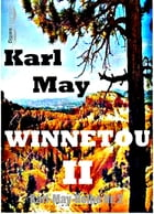 Winnetou II: Karl-May-Reihe Nr. 2 by Karl May