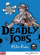 Deadly Jobs - Ebook by Philippa Boston