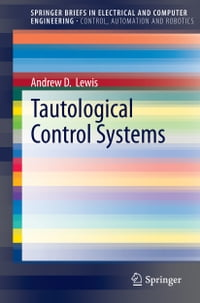Tautological Control Systems