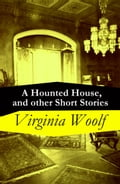 9788074843570 - Virginia Woolf: A Hounted House, and other Short Stories - Kniha