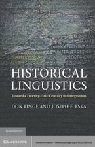 Historical Linguistics: Toward a Twenty-First Century Reintegration
