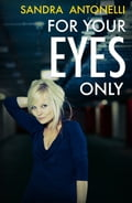For Your Eyes Only e3e57d44-297b-49c1-919f-828250c3f142