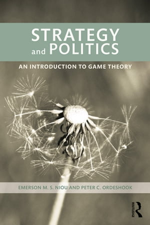 Strategy and Politics An Introduction to Game Theory