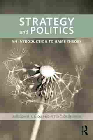 Strategy and Politics: An Introduction to Game Theory by Emerson Niou