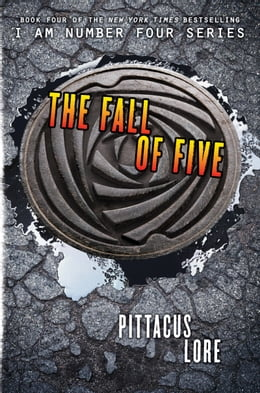Book The Fall of Five by Pittacus Lore