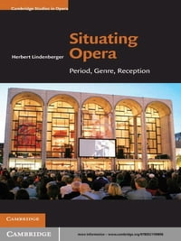 Situating Opera: Period, Genre, Reception