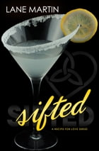 Sifted by Lane Martin