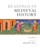 Readings in Medieval History, Volume II: The Later Middle Ages, Fifth Edition