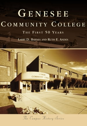 Genesee Community College The First 50 Years