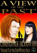 A View of the Past (Volume 3 of the FirstWorld Saga) e531b4bb-55f9-475f-a1a4-a48fe8976516