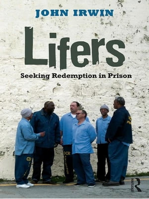 Lifers Seeking Redemption in Prison