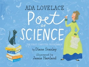Ada Lovelace,  Poet of Science The First Computer Programmer
