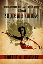 Supreme Smoke by Robert Kearney