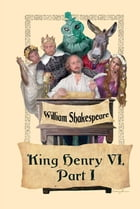 Henry VI, Part I by William Shakespeare