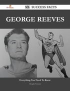 George Reeves 141 Success Facts - Everything you need to know about George Reeves