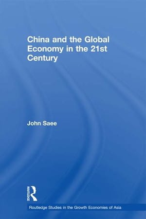 China and the Global Economy in the 21st Century
