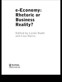 e-Economy: Rhetoric or Business Reality?