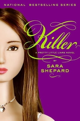 Book Pretty Little Liars #6: Killer by Sara Shepard