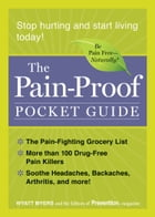 The Pain-Proof Pocket Guide: Stop Hurting and Start Living Today! by Myers
